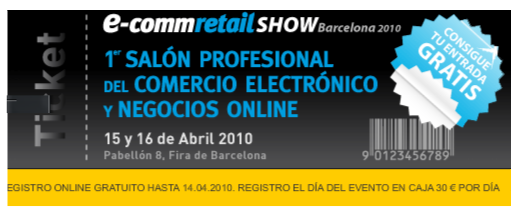e-commretail Fira de Barcelona Abril 2010 - SHAKE-IT MARKETING - Agencia Marketing Online